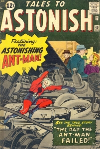 Tales to Astonish #40, the first appearance of Ant-Man.