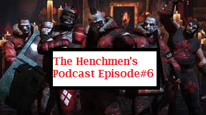 henchmen podcast 6 thumb